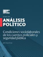 Condiciones sociolaborales de los cuerpos policiales y seguridad pública