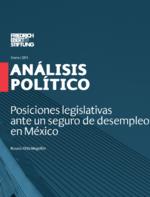 Posiciones legislativas ante un seguro de desempleo en México