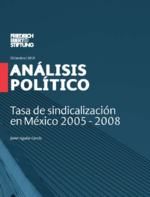 Tasa de sindicalización en México 2005 - 2008
