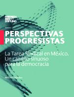 La tarea sindical en México