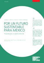 Por un futuro sustentable para México