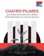 Cuatro pilares para el desarrollo económico en México