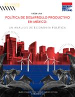 Hacia una política de desarrollo productivo en México