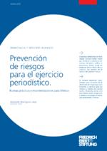 Prevención de riesgos para el ejercicio periodístico