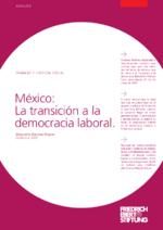 México: La transición a la democracia laboral