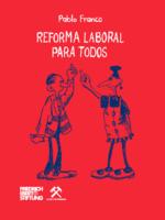 Reforma laboral para todos