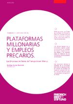 Plataformas millonarias y empleos precarios